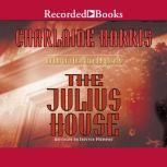 The Julius House, Charlaine Harris