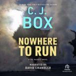 Nowhere to Run, C.J. Box