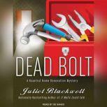 Dead Bolt, Juliet Blackwell