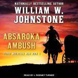 Absaroka Ambush, William W. Johnstone