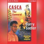 The Samurai, Barry Sadler