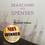 Searching for Spenser A Mother's Journey Through Grief, Margaret Karmar