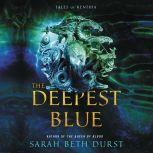 The Deepest Blue Tales of Renthia, Sarah Beth Durst