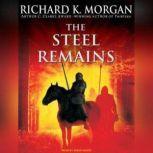 The Steel Remains, Richard K. Morgan