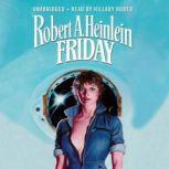 Friday, Robert A. Heinlein