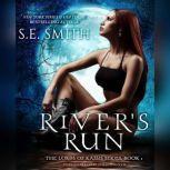 Rivers Run, S.E. Smith