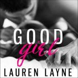 Good Girl, Lauren Layne