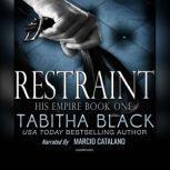 Restraint, Tabitha Black