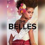 The Belles, Dhonielle Clayton