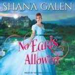 No Earls Allowed, Shana Galen