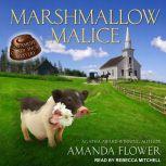 Marshmallow Malice, Amanda Flower