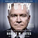 Duty Memoirs of a Secretary at War, Robert M Gates