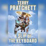 A Slip of the Keyboard Collected Nonfiction, Terry Pratchett