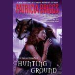 Hunting Ground, Patricia Briggs