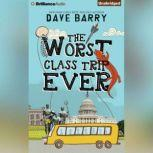 The Worst Class Trip Ever, Dave Barry