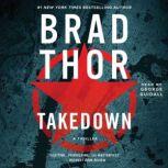 Takedown A Thriller, Brad Thor
