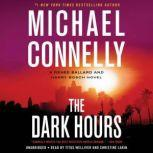 The Dark Hours, Michael Connelly