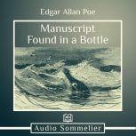 Manuscript Found in a Bottle, Edgar Allan Poe