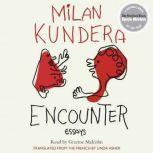 Encounter Essays, Milan Kundera