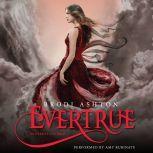 Evertrue An Everneath Novel, Brodi Ashton