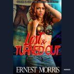 Lost and Turned Out, Ernest Morris