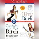 Skinny Bitch Deluxe Edition, Kim Barnouin
