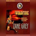 Wildfire, Zane Gray