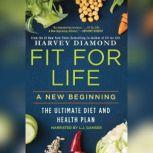 Fit for Life A New Beginning, Harvey Diamond