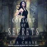 Consort of Secrets A Paranormal Reverse Harem Novel, Eva Chase
