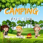 Camping for Kids, Sharon ashley