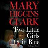 Two Little Girls in Blue, Mary Higgins Clark