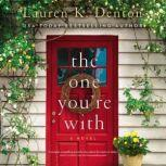The One You're With, Lauren K. Denton