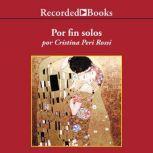 Por Fin Solos , Cristina Peri Rossi