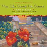 Miss Julia Stands Her Ground, Ann B. Ross