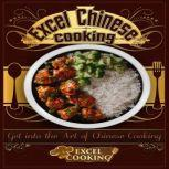 Excel Chinese Cooking, Excel Cooking