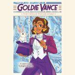 Goldie Vance: The Hocus-Pocus Hoax, Lilliam Rivera