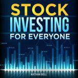 Stock Investing for Everyone, Nathan Bell