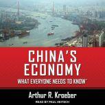 China's Economy What Everyone Needs to Know®, Arthur R. Kroeber