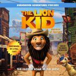 The Lion Kid: The Fastest Roar in the West, BC Furtney