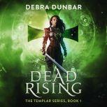 Dead Rising, Debra Dunbar