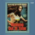 Running Out of Time, Margaret Peterson Haddix