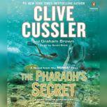 The Pharaoh's Secret, Clive Cussler
