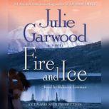Fire and Ice, Julie Garwood