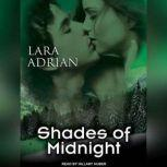 Shades of Midnight, Lara Adrian