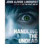 Handling the Undead, John Ajvide Lindqvist
