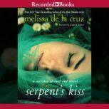 The Serpent's Kiss, Melissa De La Cruz