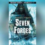 Seven Forges, James A. Moore