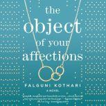 The Object of Your Affections, Falguni Kothari