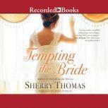 Tempting the Bride, Sherry Thomas