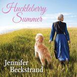 Huckleberry Summer, Jennifer Beckstrand